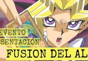 Evento Presentación YUGIOH Fusion del Alma